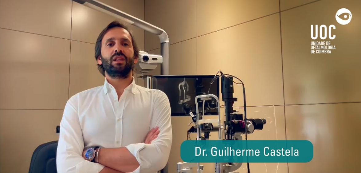 Dr. Guilherme Castela, oftalmologista na UOC